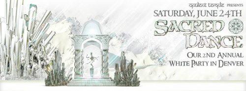 Opulent Temple Sacred Dance White Party Denver 2017